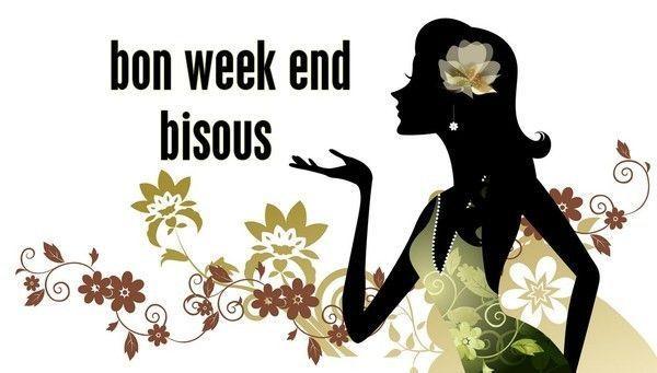 """Résultat de recherche d'images pour """"bisous week end"""""""